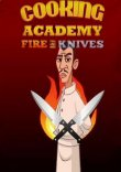 Cooking Academy Fire and Knives Steam