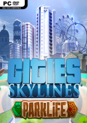 Cities: Skylines - Parklife - Steam