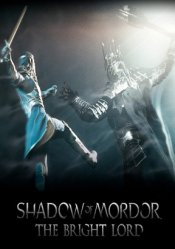 Middle-earth: Shadow of Mordor - The Bright Lord Steam