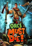 Orcs Must Die! (steam)