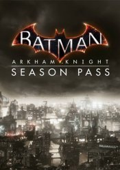 Batman: Arkham Knight Season Pass Steam