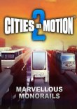 Cities in Motion 2: Marvellous Monorails Steam