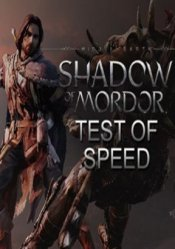 Middle-earth: Shadow of Mordor - Test of Speed Steam